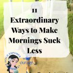 11 Extraordinary Ways to Make Your Morning Routine Suck Less for You and Your Child