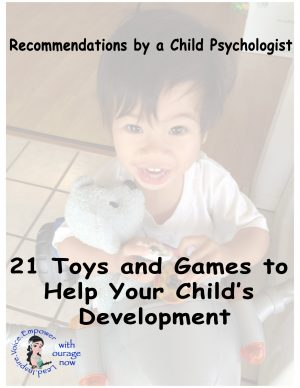 Toys and Games that Help Your Child's Development, Recommendations by a Child Psychologist